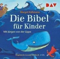 Die Bibel für Kinder (Sonderausgabe), 2 Audio-CDs, Margot Käßmann