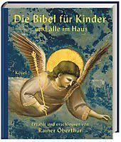 Die Bibel für Kinder und alle im Haus, Rainer Oberthür