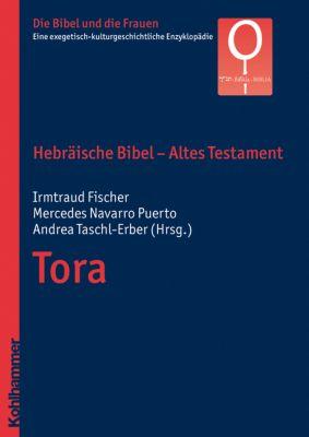 Die Bibel und die Frauen: Bd.1/1 Hebräische Bibel - Altes Testament