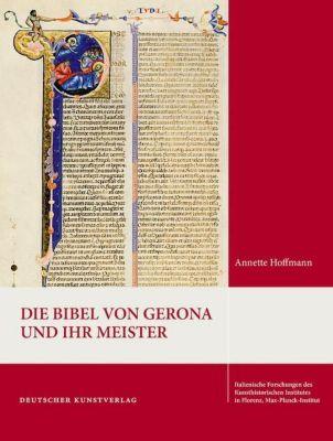 Die Bibel von Gerona und ihr Meister, Annette Hoffmann