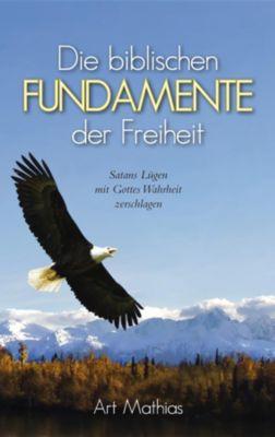Die biblischen Fundamente der Freiheit, Art Mathias