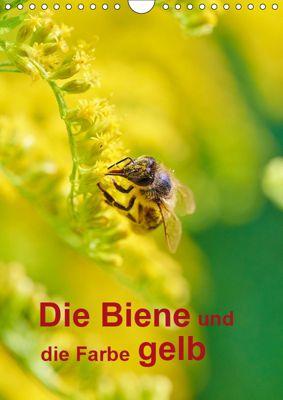 Die Biene und die Farbe gelb (Wandkalender 2019 DIN A4 hoch), Mark Bangert