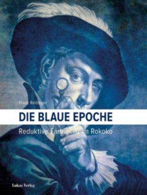 Die blaue Epoche, Franz Reitinger
