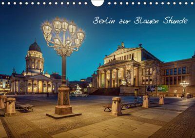 Die Blaue Stunde in Berlin (Wandkalender 2019 DIN A4 quer), Fotoatelier Berlin