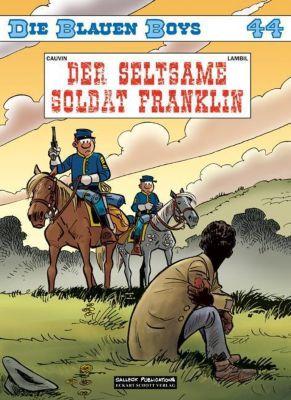 Die Blauen Boys - Der seltsame Soldat Franklin, Raoul Cauvin