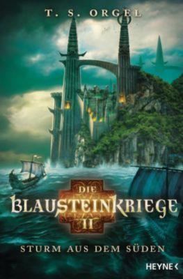 Die Blausteinkriege: Die Blausteinkriege 2 - Sturm aus dem Süden, T.S. Orgel