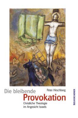 Die bleibende Provokation, Peter Hirschberg