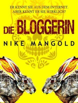 Die Bloggerin, Nike Mangold