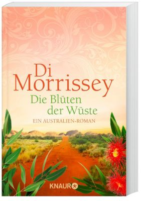 Die Blüten der Wüste, Di Morrissey