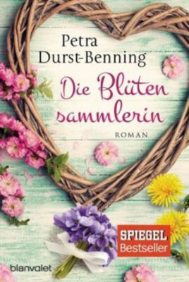 Die Blütensammlerin - Petra Durst-Benning pdf epub