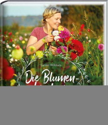 Die Blumenbinderin - Carolin Wübbels |