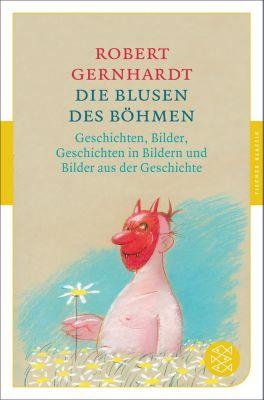 Die Blusen des Böhmen, Robert Gernhardt