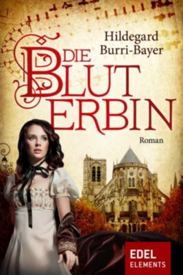 Die Bluterbin, Hildegard Burri-Bayer