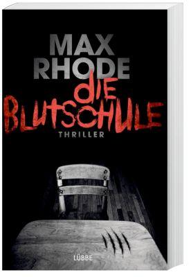 Die Blutschule, Max Rhode