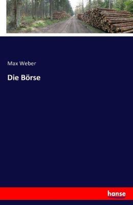 Die Börse, Max Weber