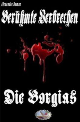 Die Borgia (Erstmalig in Deutsch) - Alexandre Dumas pdf epub