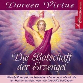 Die Botschaft der Erzengel, 1 Audio-CD, Doreen Virtue
