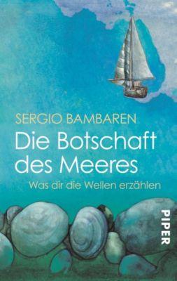 Die Botschaft des Meeres, Sergio Bambaren