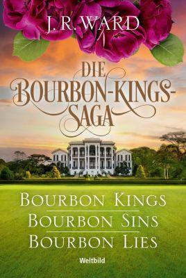 Die Bourbon-Kings-Saga, J. R. Ward