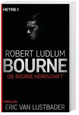 Die Bourne Herrschaft, Robert Ludlum, Eric Van Lustbader