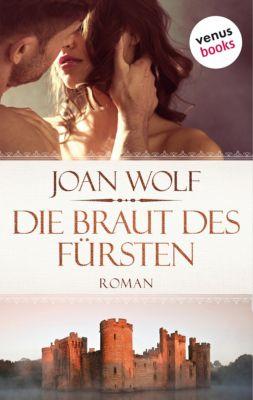 Die Braut des Fürsten, Joan Wolf