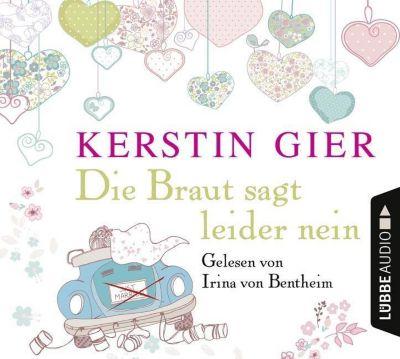 Die Braut sagt leider nein, 4 Audio-CDs, Kerstin Gier