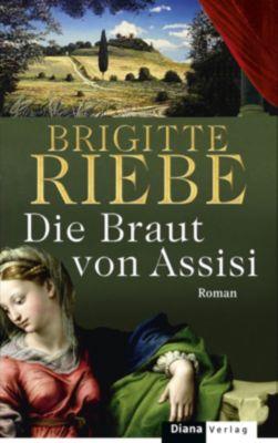 Die Braut von Assisi, Brigitte Riebe