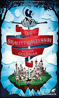 A literary analysis of the journal of william goldmans the princess bride