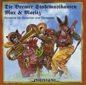 Die Bremer Stadtmusikanten/Max &, Hofer Symphoniker, Berg, Eller