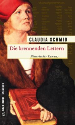 Die brennenden Lettern, Claudia Schmid