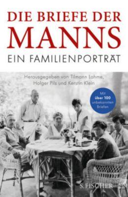Die Briefe der Manns, Golo Mann, Thomas Mann, Klaus Mann, Erika Mann, Katia Mann, Monika Mann, Elisabeth Mann Borgese