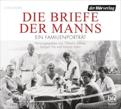 Die Briefe der Manns, 7 Audio-CDs, Diverse Interpreten