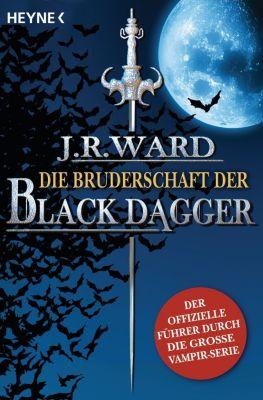 Die Bruderschaft der Black Dagger, J. R. Ward