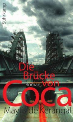 Die Brücke von Coca, Maylis de Kerangal