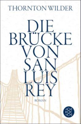 Die Brücke von San Luis Rey, Thornton Wilder