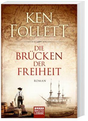 Die Brücken der Freiheit, Ken Follett
