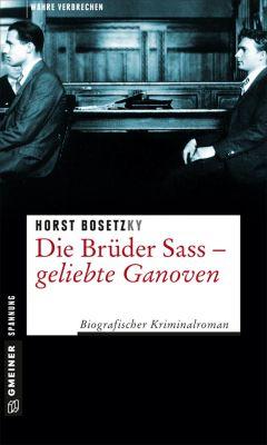 Die Brüder Sass - Geliebte Ganoven, Horst (-ky) Bosetzky