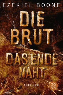 Die Brut: Die Brut - Das Ende naht, Ezekiel Boone