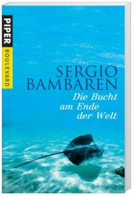 Die Bucht am Ende der Welt, Sergio Bambaren
