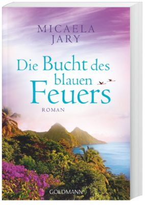 Die Bucht des blauen Feuers, Micaela Jary