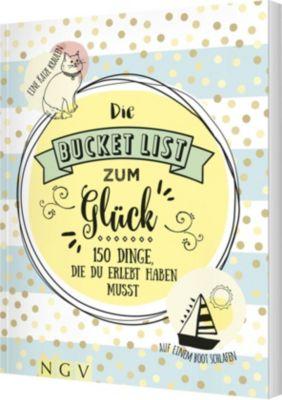 Die Bucket List zum Glück - Iris Warkus |