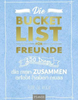 Die Bucketlist für Freunde, Elise de Rijk