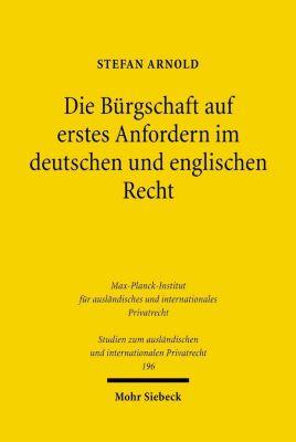 Die Bürgschaft auf erstes Anfordern im deutschen und englischen Recht, Stefan Arnold