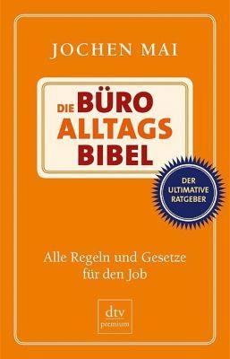 Die Büro-Alltags-Bibel, Jochen Mai
