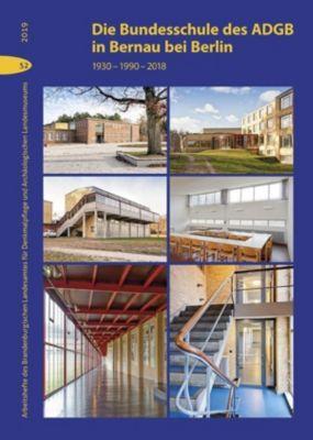 Die Bundesschule des ADGB in Bernau bei Berlin -  pdf epub