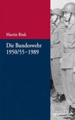 Die Bundeswehr 1950/55-1989, Martin Rink