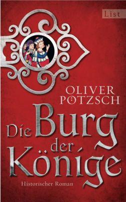 Die Burg der Könige, Oliver Pötzsch