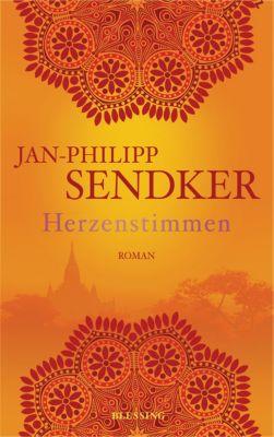 Die Burma-Serie: Herzenstimmen, Jan-Philipp Sendker