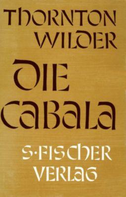 Die Cabala, Thornton Wilder