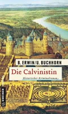 Die Calvinistin, Birgit Erwin, Ulrich Buchhorn